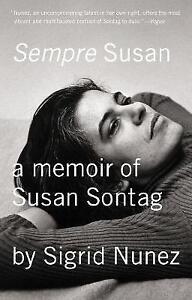 Sempre Susan: A Memoir of Susan Sontag by Sigrid Nunez (Paperback, 2014)