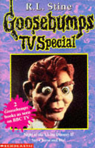 Night of the Living Dummy II: AND Say Cheese and Die (Goosebumps TV Tie-ins), St
