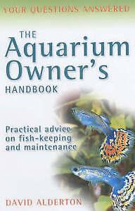 The Aquarium Owner039s Handbook Alderton David New Book - Hereford, United Kingdom - The Aquarium Owner039s Handbook Alderton David New Book - Hereford, United Kingdom