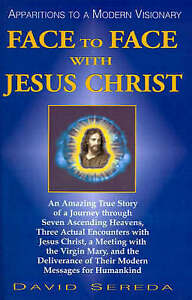 Face Face Jesus Christ Apparitions Modern Visionary by Sereda David -Paperback