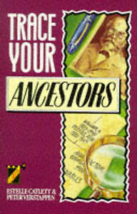 Trace Your Ancestors, Verstappen, Peter, Catlett, Estelle, Very Good Book