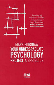 Your-Undergraduate-Psychology-Project-A-BPS-Guide-Forshaw-Mark-Very-Good-Boo