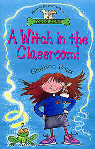 A Witch in the Classroom! by Ghillian Potts (Paperback, 2000)
