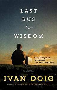 Last-Bus-to-Wisdom-by-Doig-Ivan-Paperback