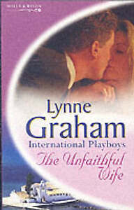 The Unfaithful Wife (Lynne Graham Collection), Lynne Graham | Paperback Book | A