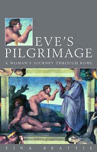 """Eve's Pilgrimage"" *NEW* by Tina Beattie (Paperback, 2002)"