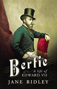 Bertie: A Life of Edward VII-ExLibrary