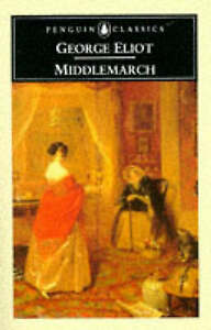 """AS NEW"" Middlemarch (Penguin Classics), Ashton, Rosemary, Eliot, George, Book"