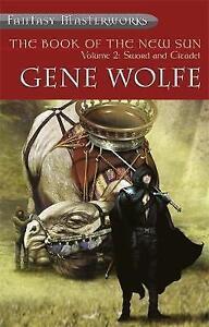 The-Book-Of-The-New-Sun-Volume-2-Sword-and-Citadel-Sword-and-Citadel-Vol-2-F