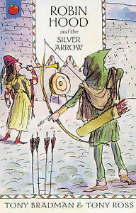 Robin-Hood-and-the-Silver-Arrow-Greatest-Adventures-in-the-World-Tony-Bradman