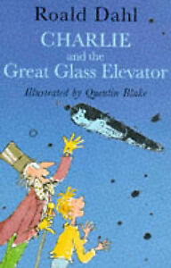 Charlie-and-the-Great-Glass-Elevator-Roald-Dahl-Quentin-Blake-1st-1st-1985