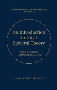 NEW Introduction to Local Spectral Theory by Kjeld B. Laursen