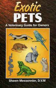 USED-GD-Exotic-Pets-A-Veterinary-Guide-for-Owners-by-Shawn-Messonnier