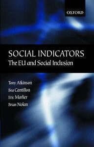 NEW Social Indicators: The EU and Social Inclusion by Tony Atkinson