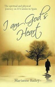 I Am God's Heart von Marianne Bailey (2013, Taschenbuch)