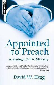 Appointed to Preach, David W Hegg