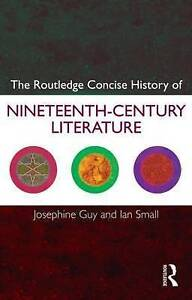The Routledge Concise History of Nineteenth-Century Literature, Josephine Guy