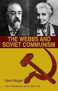 The Webbs and Soviet Communism-ExLibrary