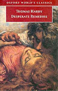 Desperate Remedies (Oxford World's Classics), Hardy, Thomas, Very Good Book