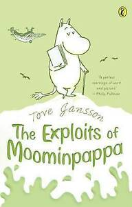The Exploits of Moominpappa Tove Jansson - <span itemprop=availableAtOrFrom>Fairford, United Kingdom</span> - The Exploits of Moominpappa Tove Jansson - Fairford, United Kingdom