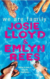 We Are Family, Rees, Emlyn, Lloyd, Josie, New Book