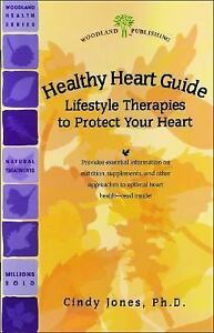 Healthy Heart Guide: Lifestyle Therapies to Protect Your Heart (Woodland Health