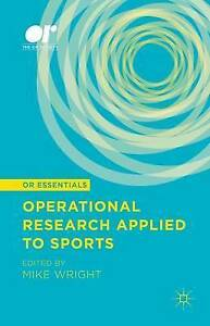 Operational Research Applied to Sports by Wright, Mike -Hcover