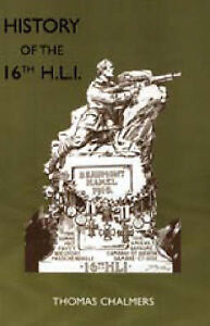 History of the 16th Battalion the Highland Light Infantry: City of Glasgow...