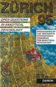NEW Zurich 1995: Open Questions in Analytical Psychology by Mary Ann Mattoon