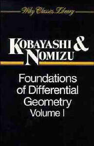 Foundations of Differential Geometry, S Kobayashi