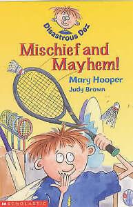 """VERY GOOD"" Hooper, Mary, Mischief and Mayhem (Disastrous Dez), Book"