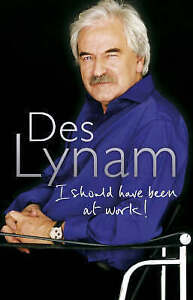 I Should Have Been at Work, Des Lynam, New Book