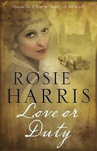 Love or Duty: A Saga Set in 1920s Liverpool by Harris, Rosie 9780727895356