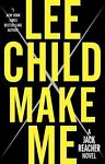 Jack Reacher: Make Me 20 by Lee Child (2015, Ha...