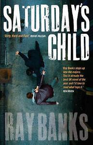 """VERY GOOD"" Saturday's Child, Banks, Ray, Book"