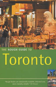 Very Good, The Rough Guide to Toronto (Rough Guides), Lovekin, Helen, Lee, Phil,