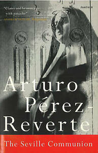 The Seville Communion (Panther), Arturo Perez-Reverte
