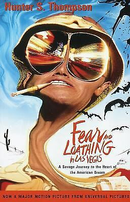 Fear and Loathing in Las Vegas: A Savage Journey to the Heart of the...