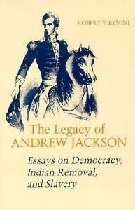 Essays on andrew jackson