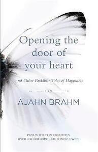 Opening the Door of Your Heart, Ajahn Brahm