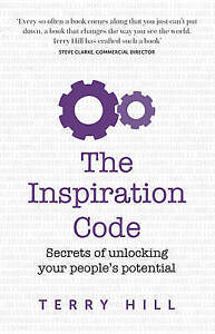 The-Inspiration-Code-Secrets-of-Unlocking-Your-People-039-s-Potential-by-Terry