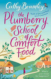 The-Plumberry-School-of-Comfort-Food-by-Cathy-Bramley-Paperback-2016