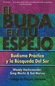 El Buda En Tu Espejo, Woody Hochswender