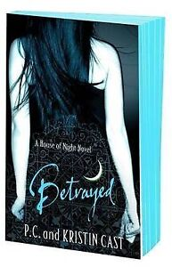 Betrayed-House-of-Night-book-2-Kristin-Cast-P-C-Cast-New
