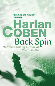 """AS NEW"" Coben, Harlan, Back Spin Book"