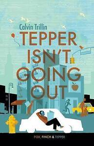 Tepper isn039t Going Out by Calvin Trillin Paperback 2015 - <span itemprop=availableAtOrFrom>Norwich, United Kingdom</span> - Returns accepted Most purchases from business sellers are protected by the Consumer Contract Regulations 2013 which give you the right to cancel the purchase within 14 days after the day  - Norwich, United Kingdom