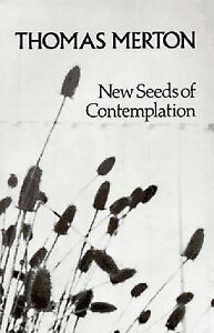 New Seeds of Contemplation, Merton, T, Used; Acceptable Book