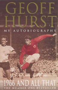 1966-and-All-That-My-Autobiography-by-Geoff-Hurst-Paperback-2002