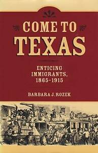 Come to Texas, Barbara J. Rozek