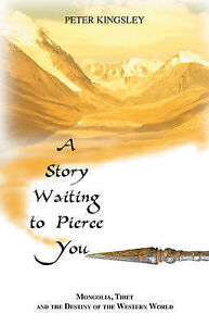 A-Story-Waiting-to-Pierce-You-Mongolia-Tibet-the-Destiny-of-the-Western-World